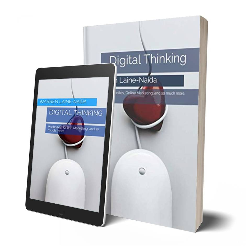 Digital Thinking by Warren Laine-Naida now available on Amazon as Paperback or Kindle eBook